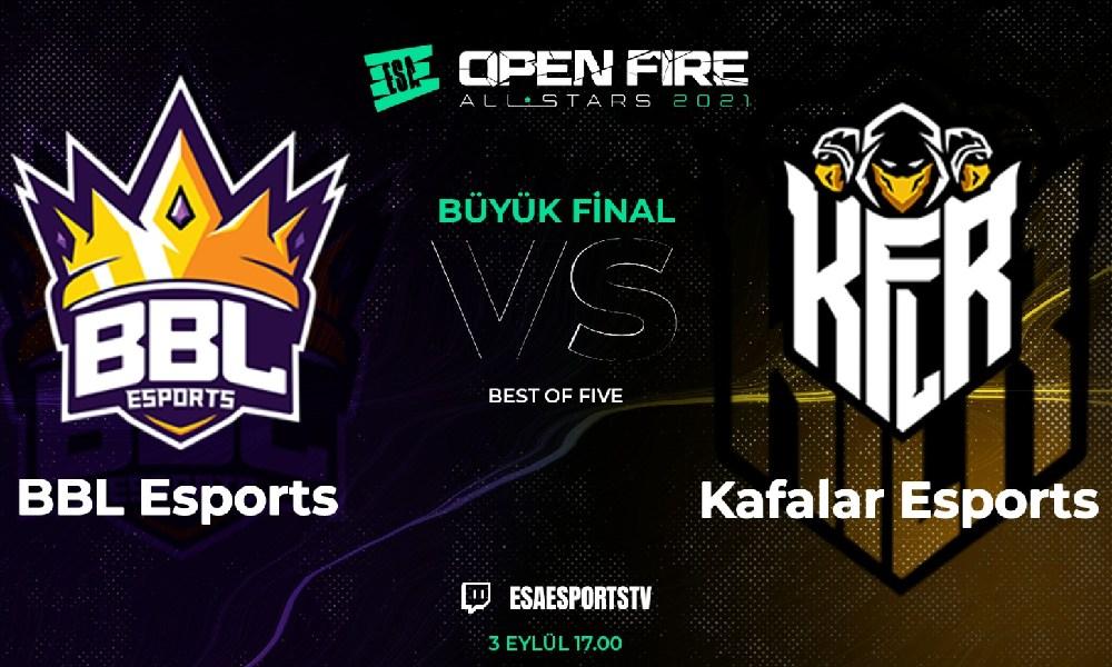ESA Open Fire All Stars'ta Büyük Final