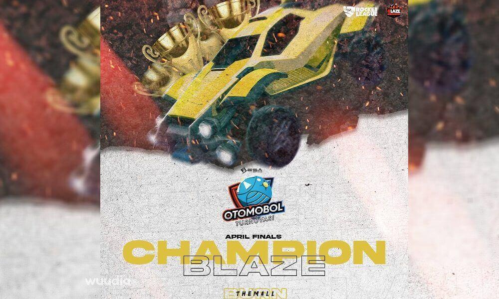 Nisan Ayı Şampiyonu Blaze Esports